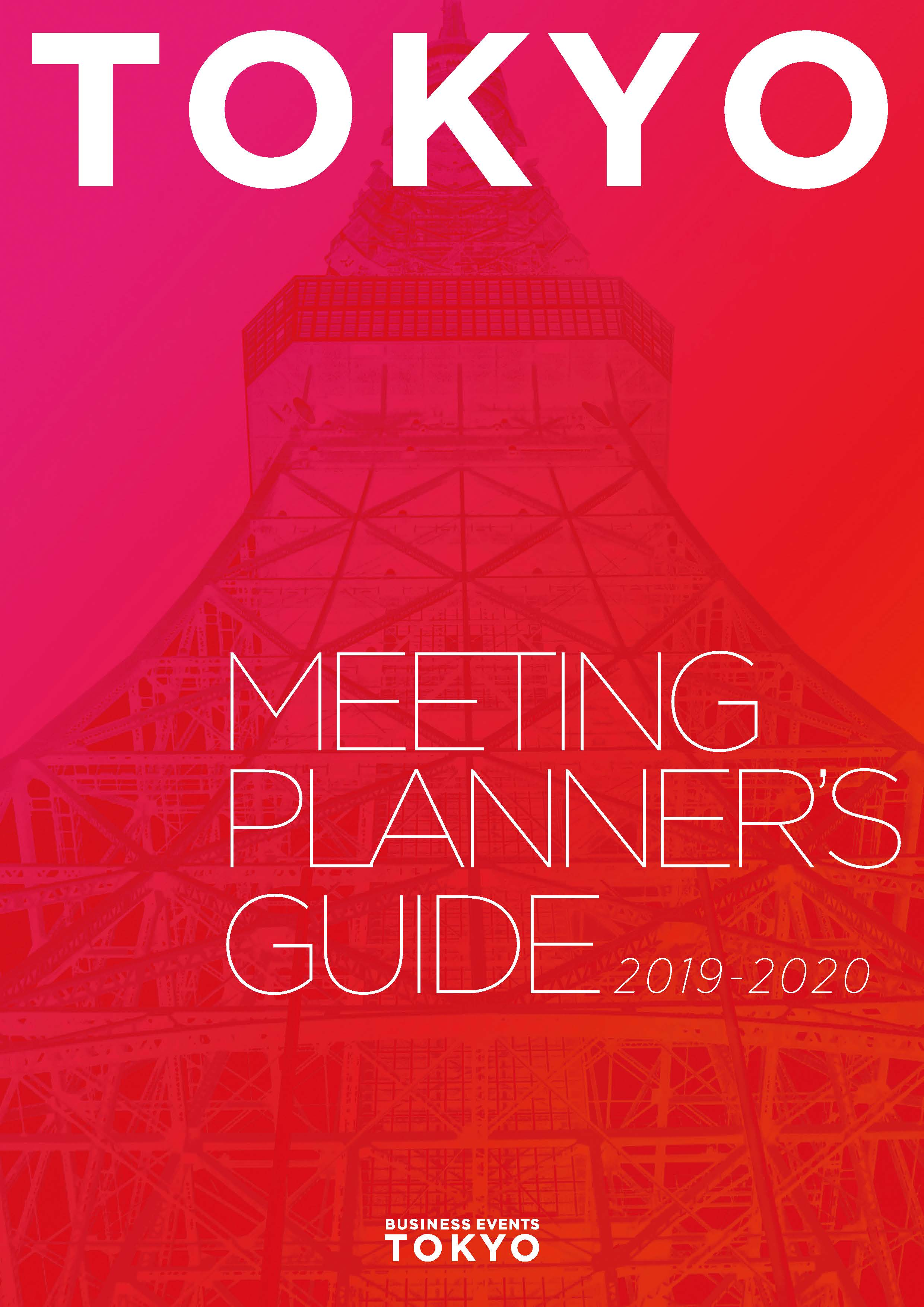 TOKYO MEETING PLANNER'S GUIDE 2019-2020 | BUSINESS EVENTS TOKYO